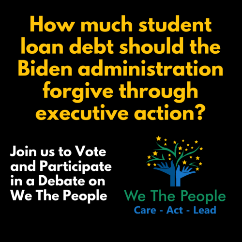 How much student loan debt should the Biden administration forgive with executive action?