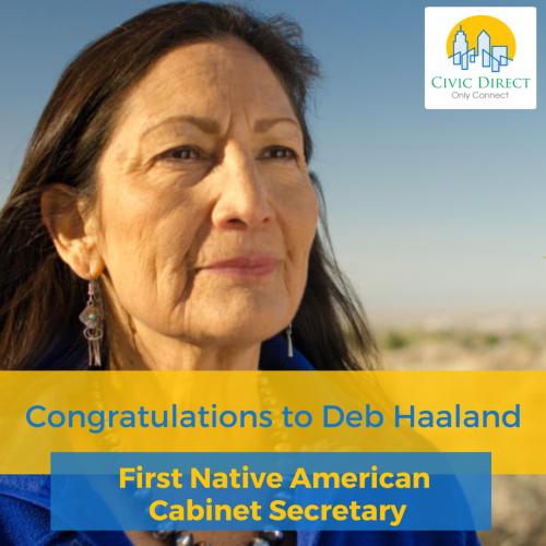 Congratulations Deb Haaland, First Native American Cabinet Secretary
