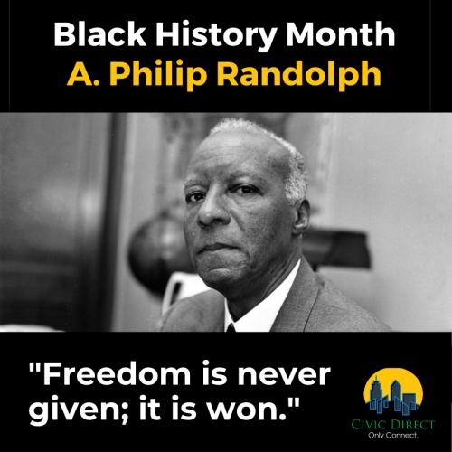Black History Month - A. Philip Randolph